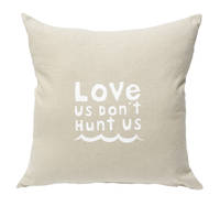 Gorgi Love Us Don't Hunt Us White Ink Natural Linen