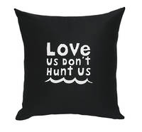 Sold out Gorgi Love Us Don't Hunt Us White Ink Black Drill